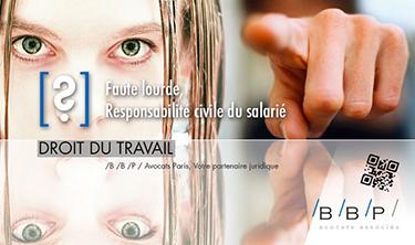 Responsabilité civile du salarié - Avocat droit du travail Paris