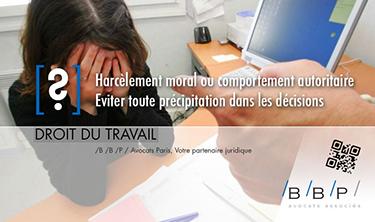 Harcèlement moral ou comportement autoritaire - Avocat droit du travail Paris