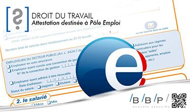 Attestation destinée à Pôle Emploi - Avocat droit du travail Paris